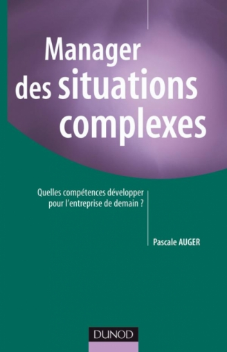 Manager des situations complexes