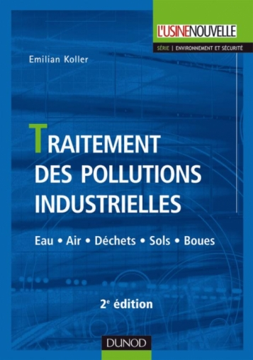 Traitement des pollutions industrielles