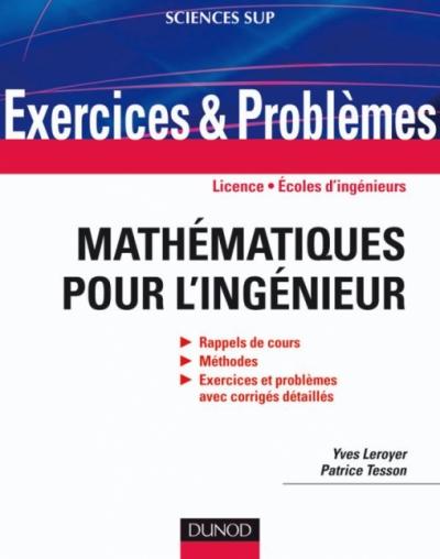 Exercices et problèmes de mathématiques pour l'ingénieur