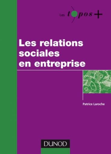 Les relations sociales en entreprise