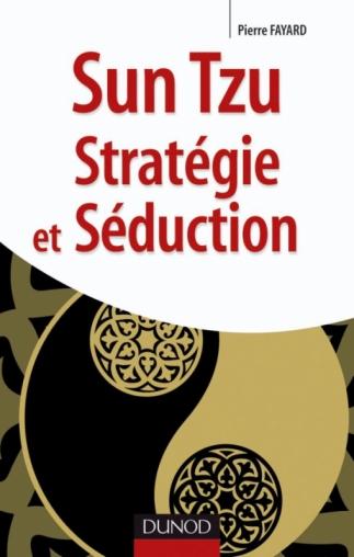 Sun tzu - Stratégie et séduction