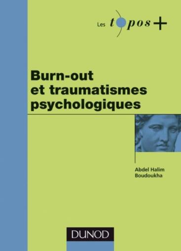 Burn-out et traumatismes psychologiques