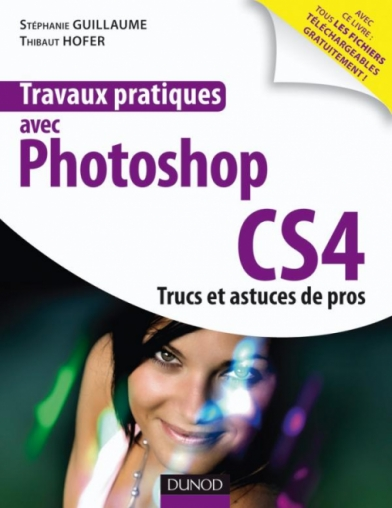 Travaux pratiques avec Photoshop CS4