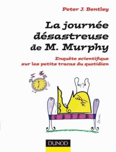 La journée désastreuse de M. Murphy