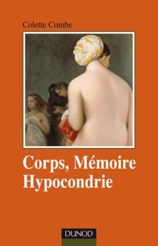 Corps, mémoire, hypocondrie