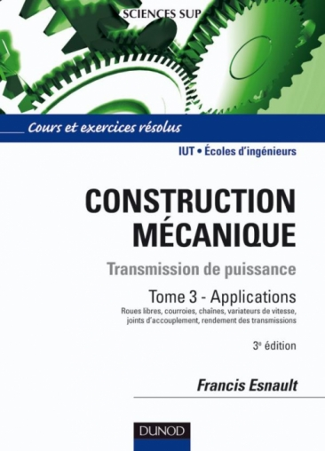 Construction mécanique - Tome 3