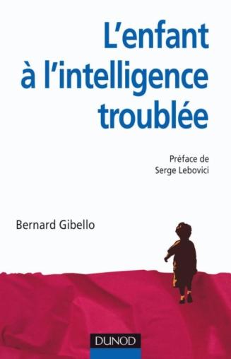 L'enfant à l'intelligence troublée