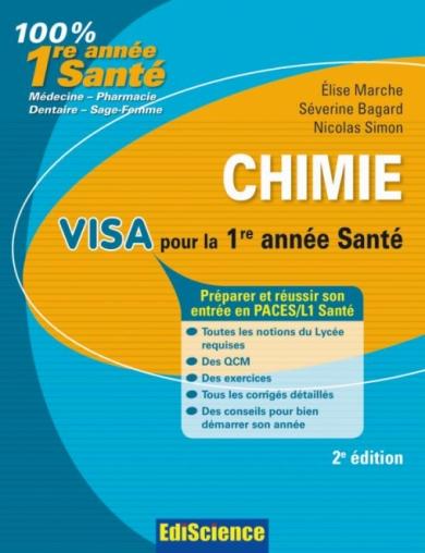 Chimie. Visa pour la 1re année Santé