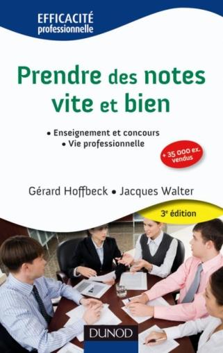 Prendre des notes vite et bien - 3e édition - NP
