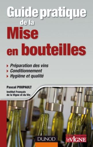 Guide pratique de la mise en bouteilles