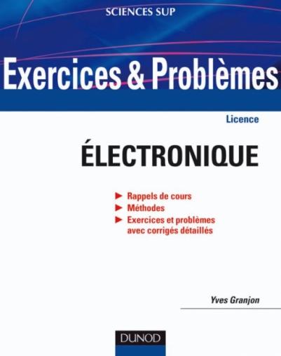 Exercices et problèmes d'électronique