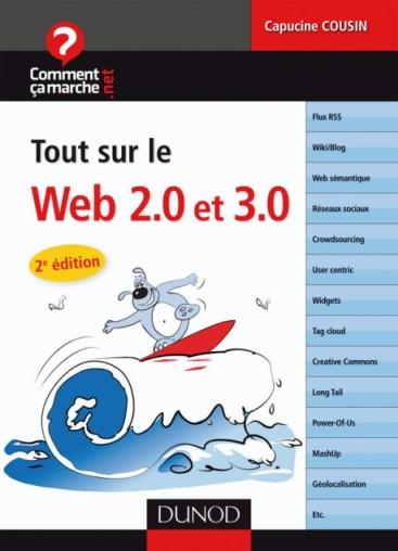 Tout sur le web 2.0 et 3.0 - 2e édition