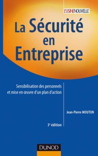 La sécurité en entreprise - 3e édition