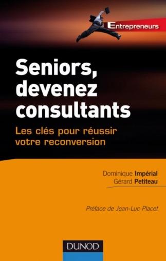 Seniors, devenez consultants