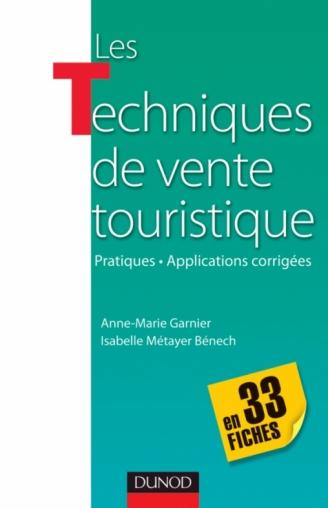 Les techniques de vente touristique - en 33 fiches