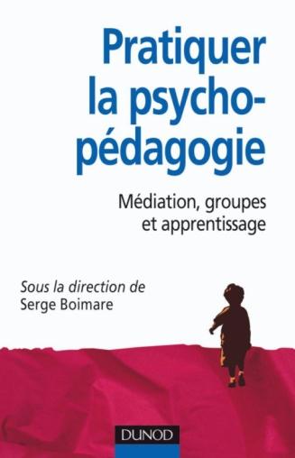 Pratiquer la psychopédagogie