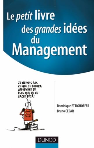 Le petit livre des grandes id es du management pour for Idee de petite entreprise