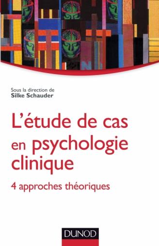 L'étude de cas en psychologie clinique