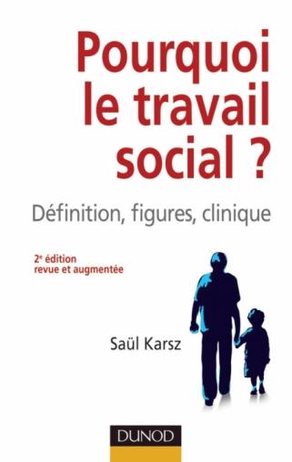 Pourquoi le travail social ?