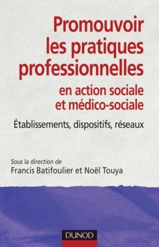 Promouvoir les pratiques professionnelles