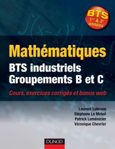 Mathématiques BTS industriels - Groupements B et C