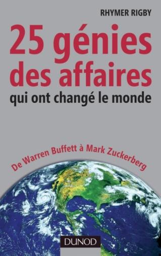 25 génies des affaires qui ont changé le monde
