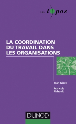 La coordination du travail dans les organisations