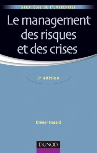 Le management des risques et des crises