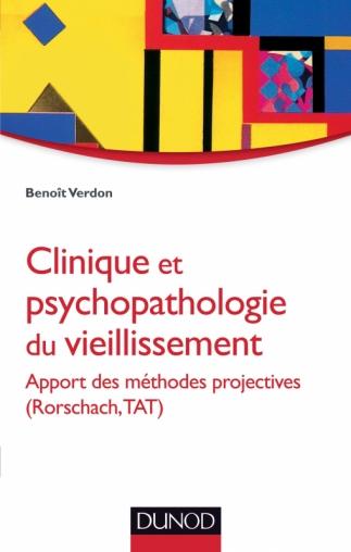 Clinique et psychopathologie du vieillissement