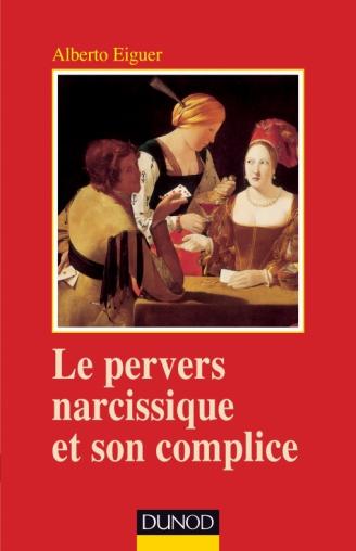 Le pervers narcissique et son complice