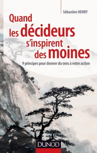 Quand les décideurs s'inspirent des moines