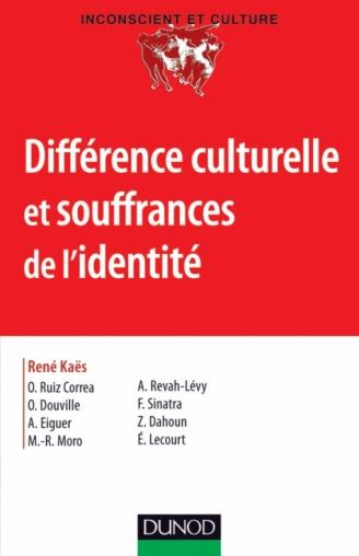 Différence culturelle et souffrances de l'identité