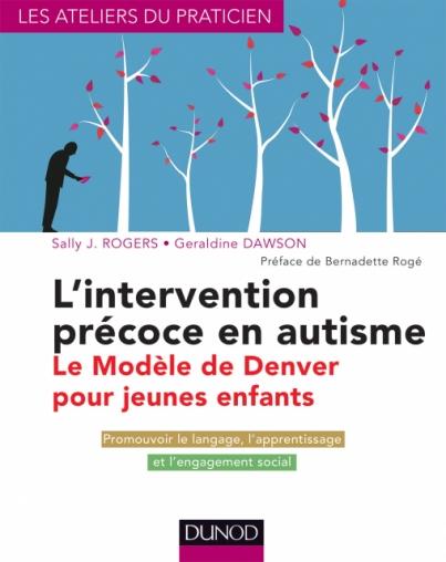 L'intervention précoce en autisme : le modèle de Denver pour jeunes enfants