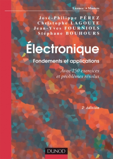 Électronique. Fondements et applications