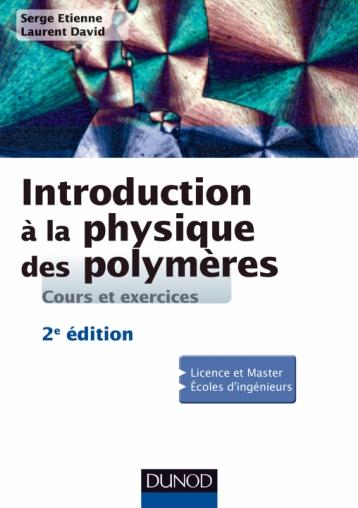 Introduction à la physique des polymères