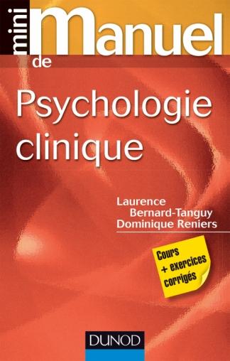Mini manuel de psychologie clinique