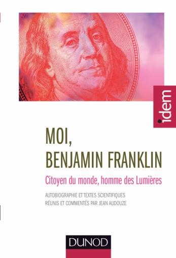 Moi, Benjamin Franklin