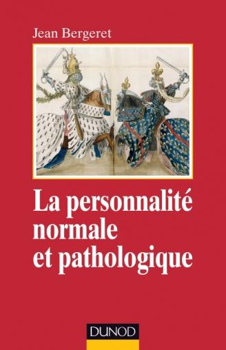 La personnalité normale et pathologique