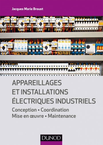 Appareillages et installations électriques industriels