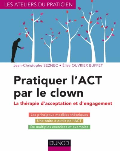 Pratiquer l'ACT par le clown