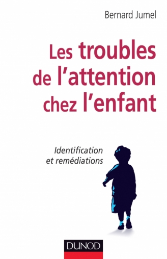 Les troubles de l'attention chez l'enfant