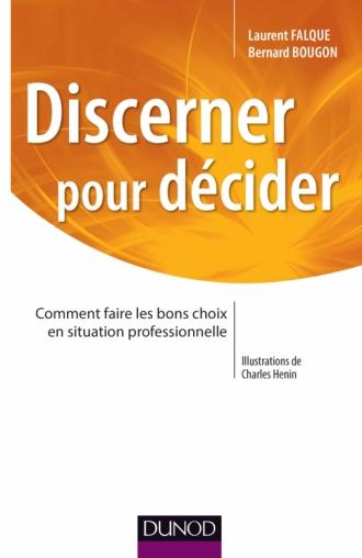 Discerner pour décider