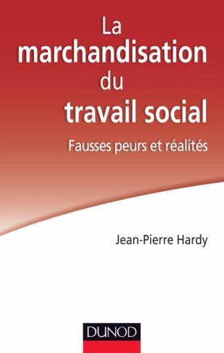 La marchandisation du travail social : fausses peurs et réalités