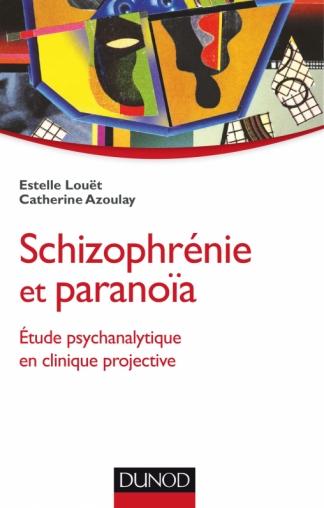Schizophrénie et paranoïa