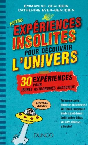 Petites expériences insolites pour découvrir l'univers