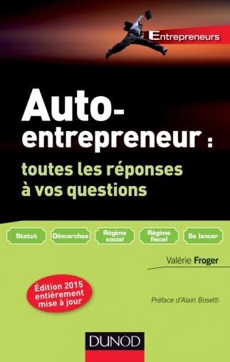 Auto-entrepreneur : toutes les réponses à vos questions