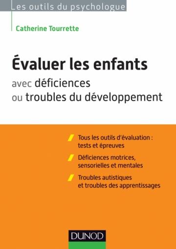 Évaluer les enfants avec déficiences ou troubles du développement