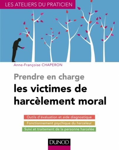 Prendre en charge les victimes de harcèlement moral