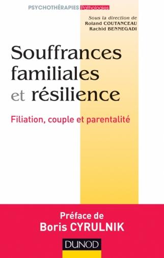 Souffrances familiales et résilience