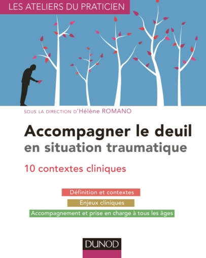 Accompagner le deuil en situation traumatique